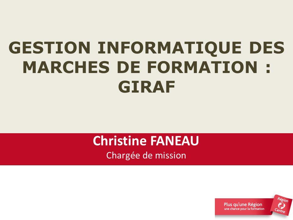 GESTION INFORMATIQUE DES MARCHES DE FORMATION : GIRAF
