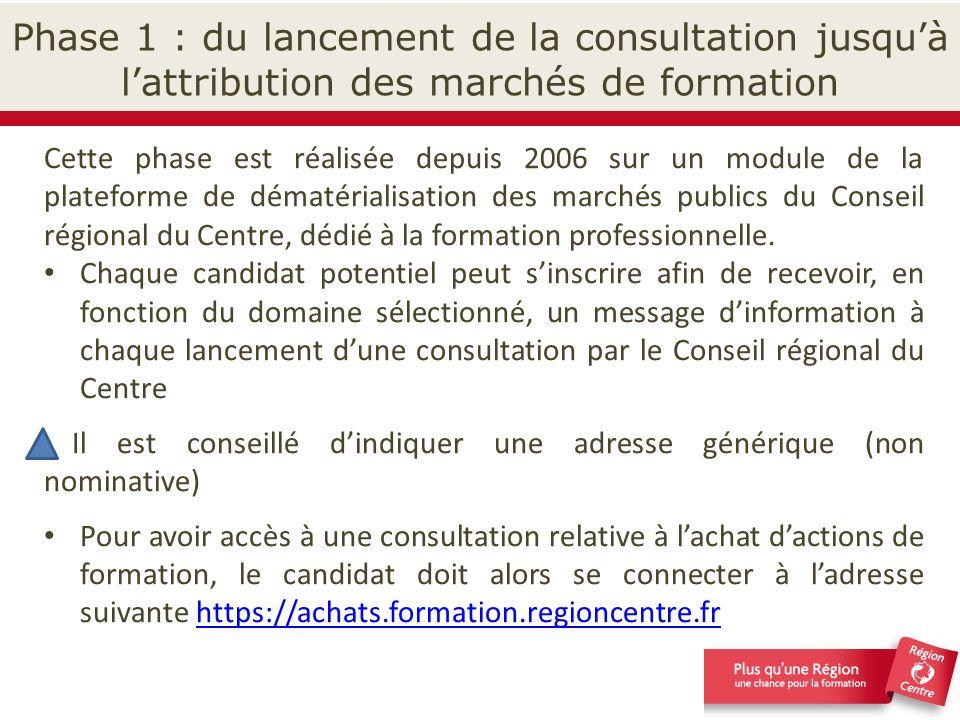 Phase 1 : du lancement de la consultation jusqu'à l'attribution des marchés de formation