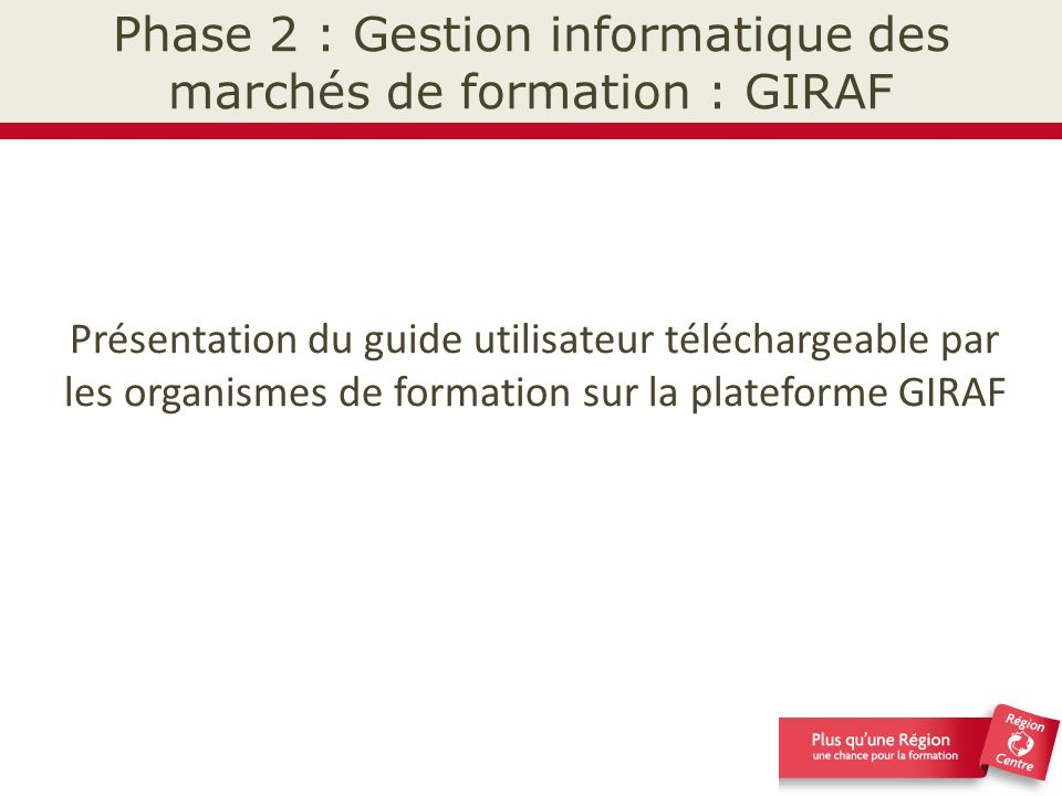 Phase 2 : Gestion informatique des marchés de formation : GIRAF