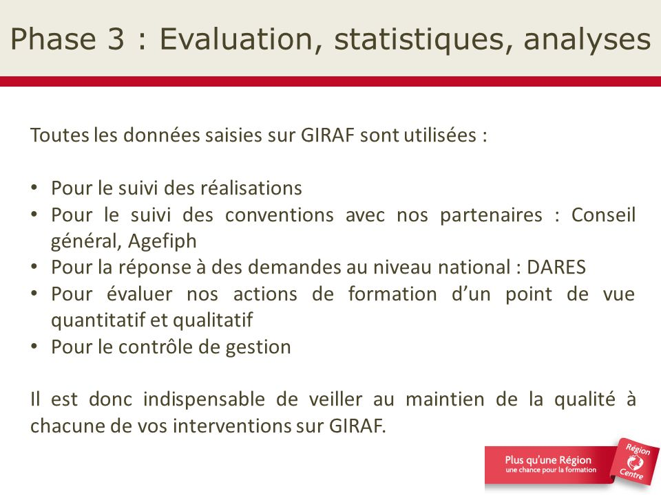 Phase 3 : Evaluation, statistiques, analyses