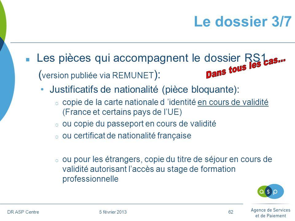 Le dossier 3/7 Les pièces qui accompagnent le dossier RS1