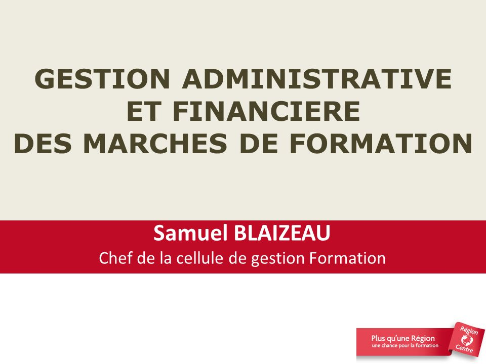 GESTION ADMINISTRATIVE ET FINANCIERE DES MARCHES DE FORMATION