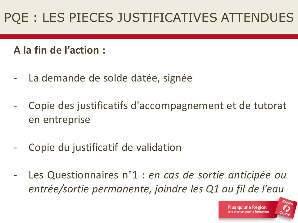 PQE : LES PIECES JUSTIFICATIVES ATTENDUES