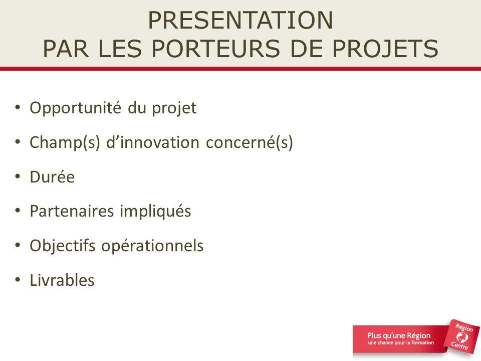 PRESENTATION PAR LES PORTEURS DE PROJETS