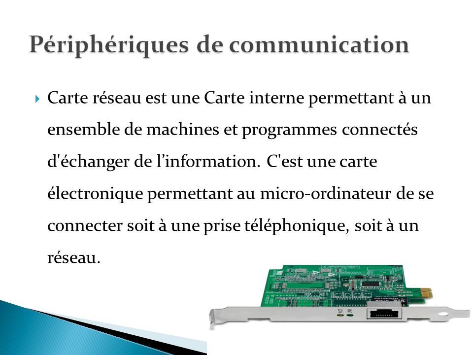 Périphériques de communication