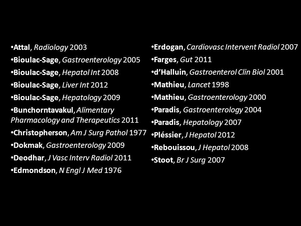 Attal, Radiology 2003 Bioulac-Sage, Gastroenterology 2005. Bioulac-Sage, Hepatol Int 2008. Bioulac-Sage, Liver Int 2012.