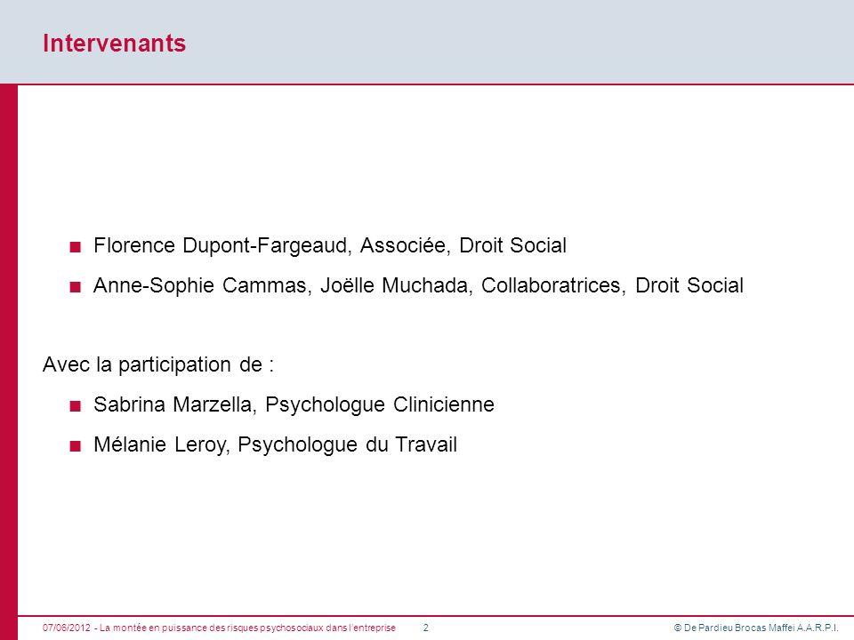 Intervenants Florence Dupont-Fargeaud, Associée, Droit Social