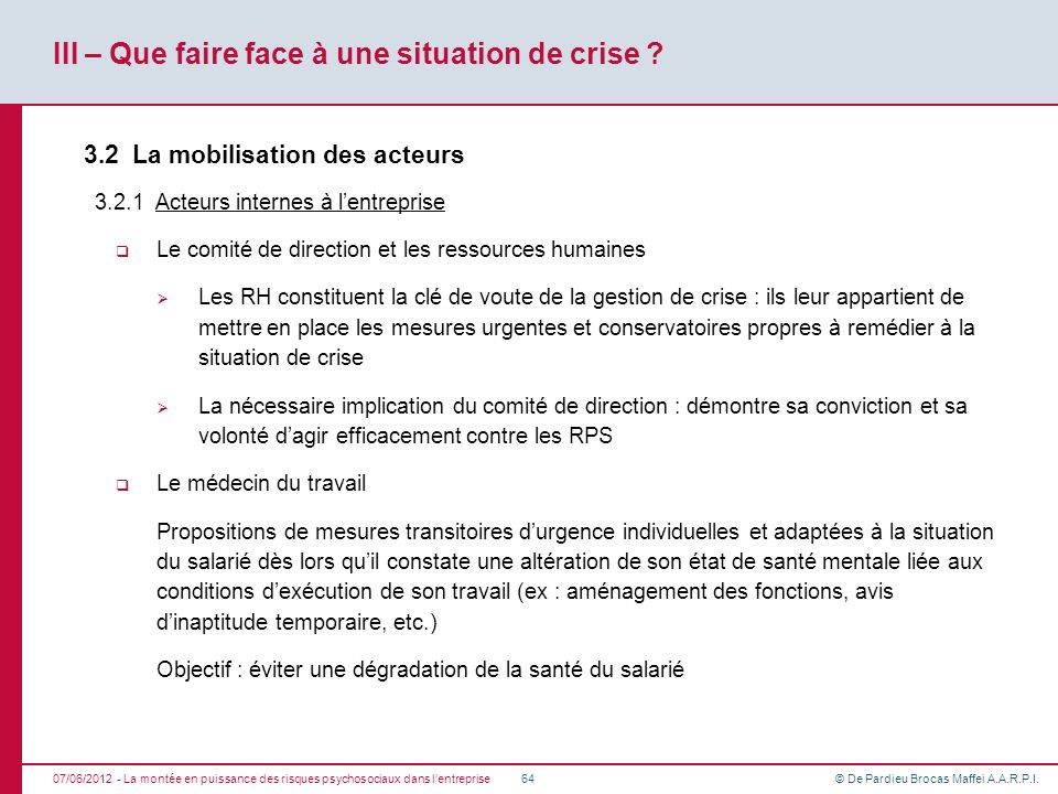 III – Que faire face à une situation de crise