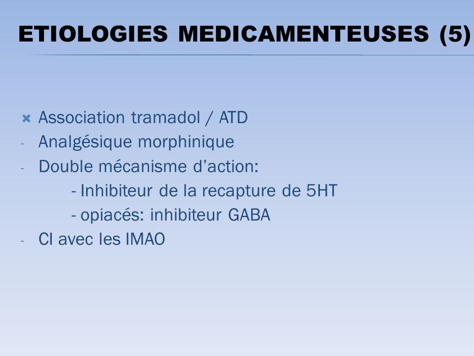 ETIOLOGIES MEDICAMENTEUSES (5)