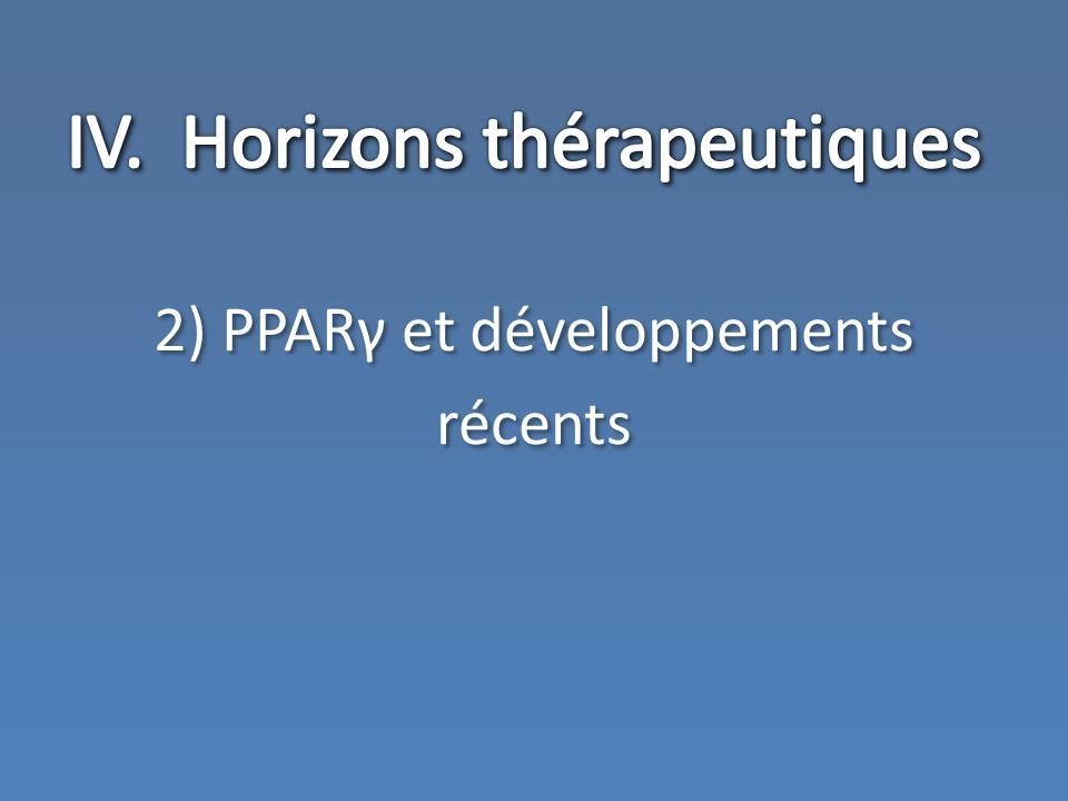 IV. Horizons thérapeutiques