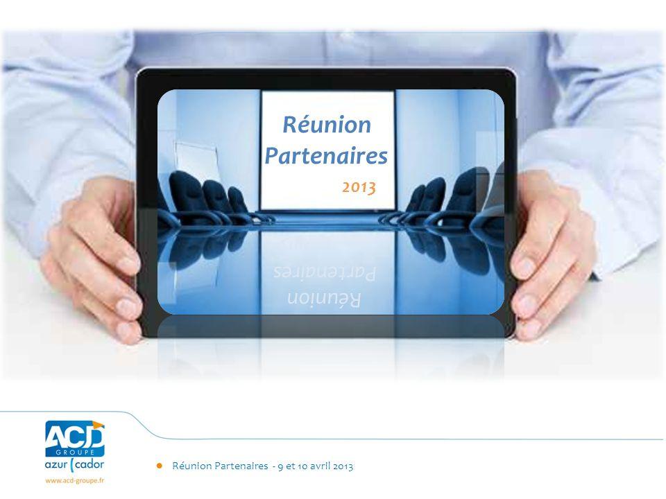 Réunion Partenaires 2013 2013 Partenaires Réunion