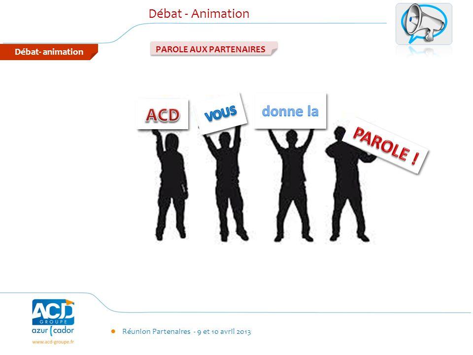 ACD PAROLE ! donne la Débat - Animation VOUS PAROLE AUX PARTENAIRES