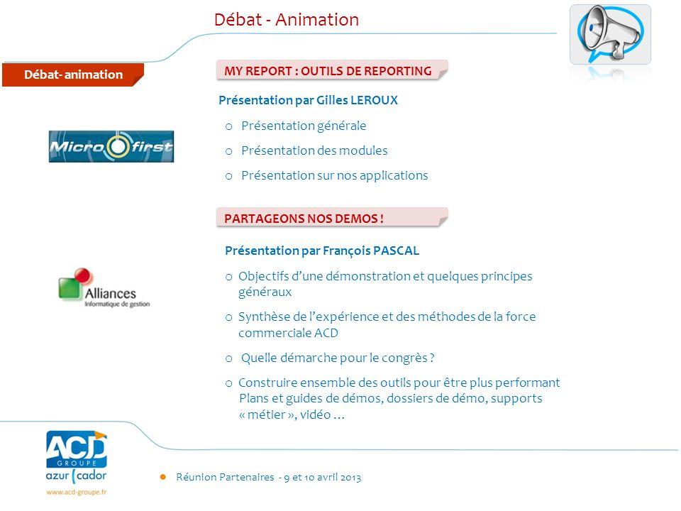 Débat - Animation MY REPORT : OUTILS DE REPORTING Débat- animation