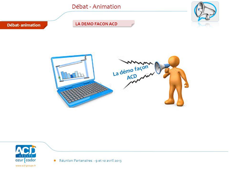 Débat - Animation Débat- animation LA DEMO FACON ACD La démo façon ACD
