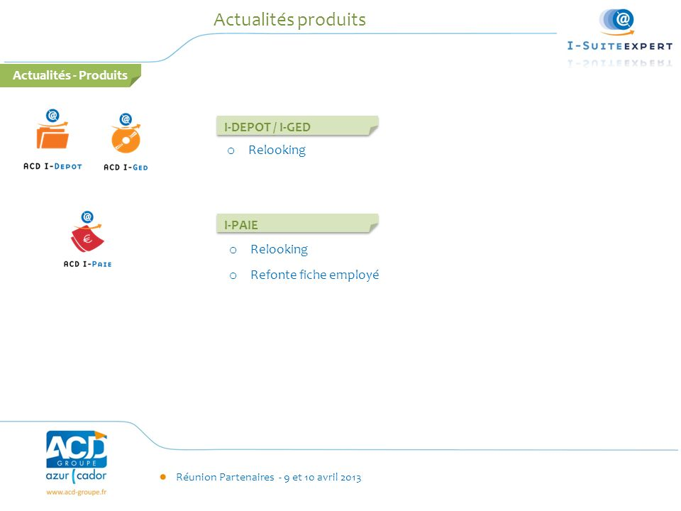 Actualités produits Actualités - Produits I-DEPOT / I-GED Relooking