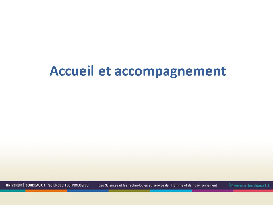 Accueil et accompagnement