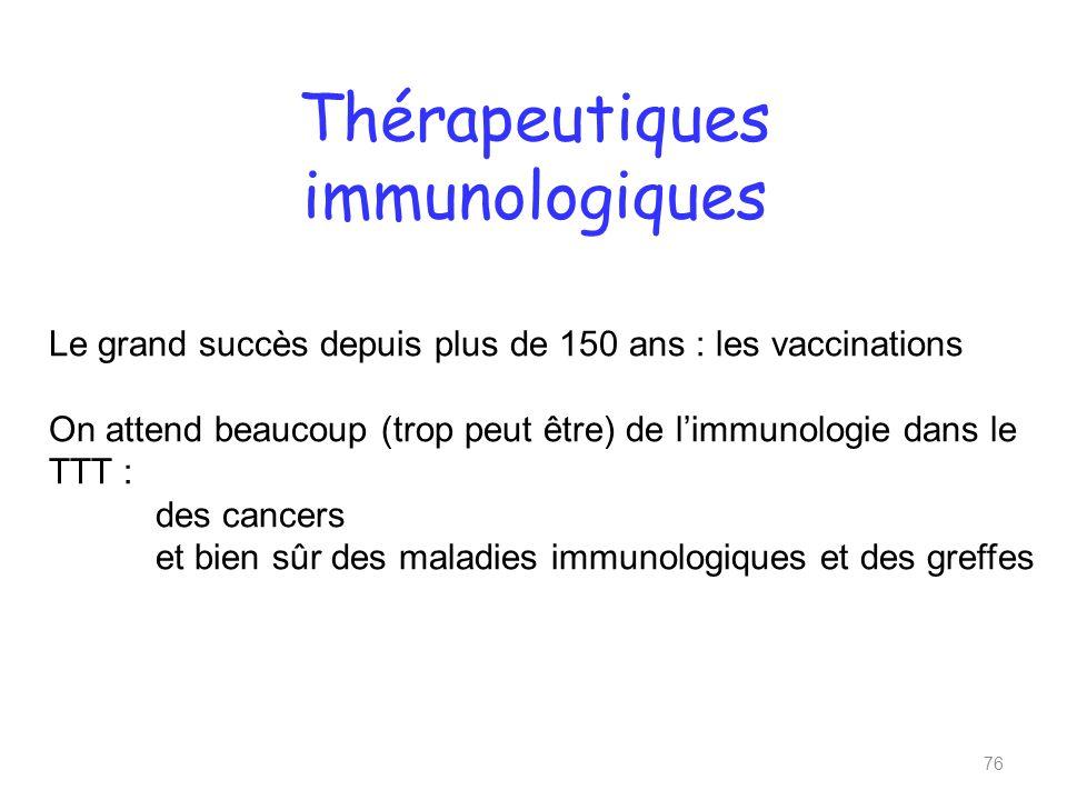 Thérapeutiques immunologiques