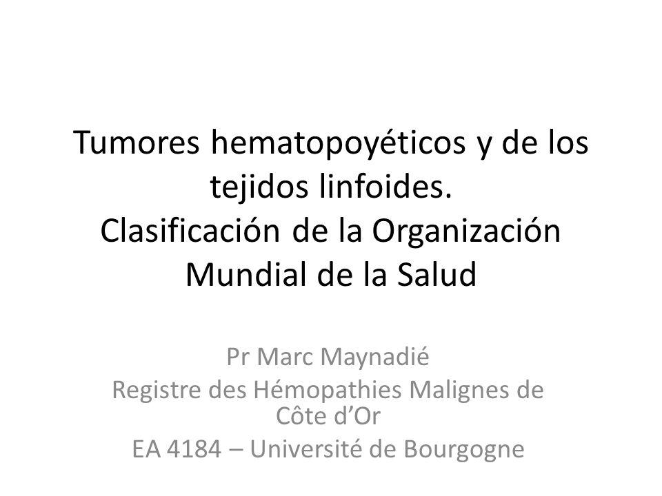 Tumores hematopoyéticos y de los tejidos linfoides