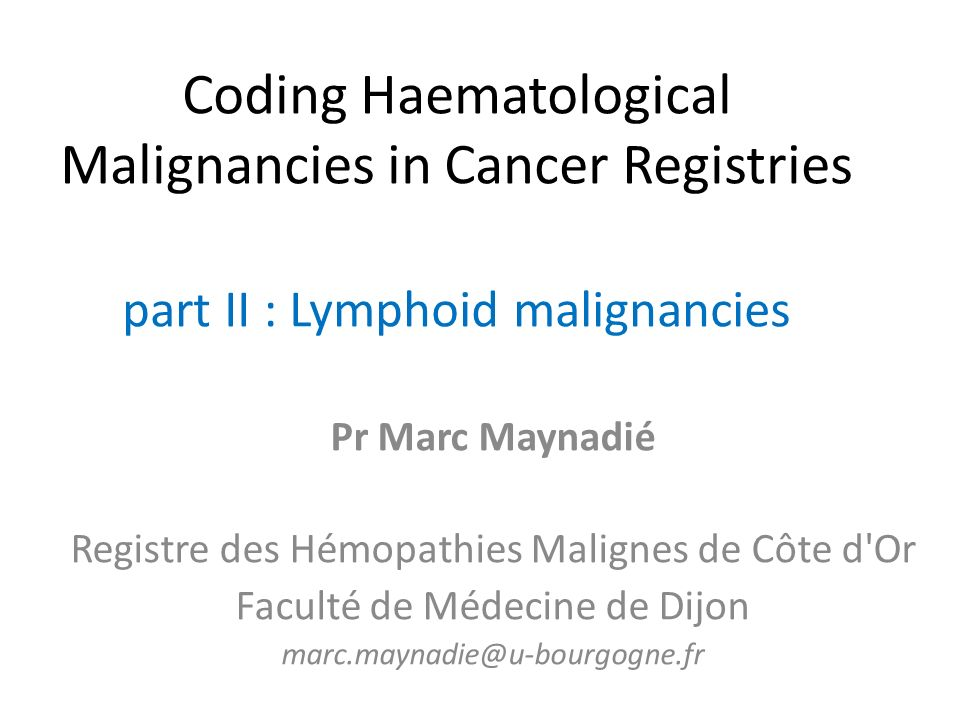 Coding Haematological Malignancies in Cancer Registries part II : Lymphoid malignancies
