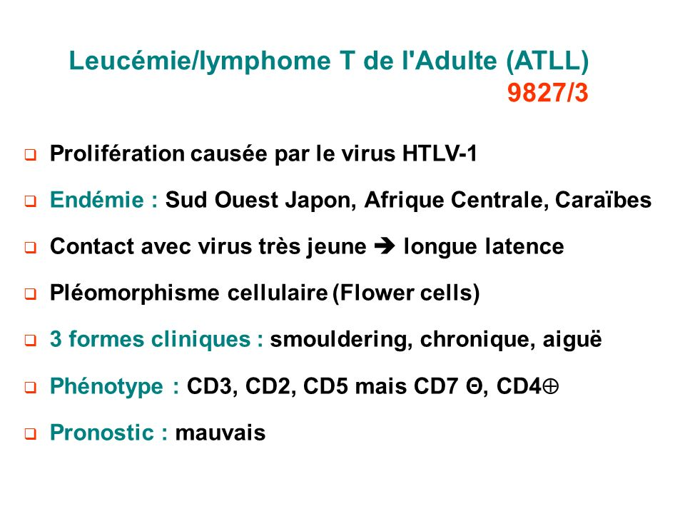 Leucémie/lymphome T de l Adulte (ATLL) 9827/3