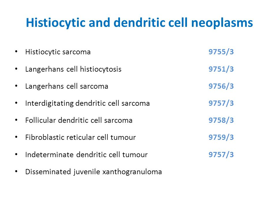 Histiocytic and dendritic cell neoplasms