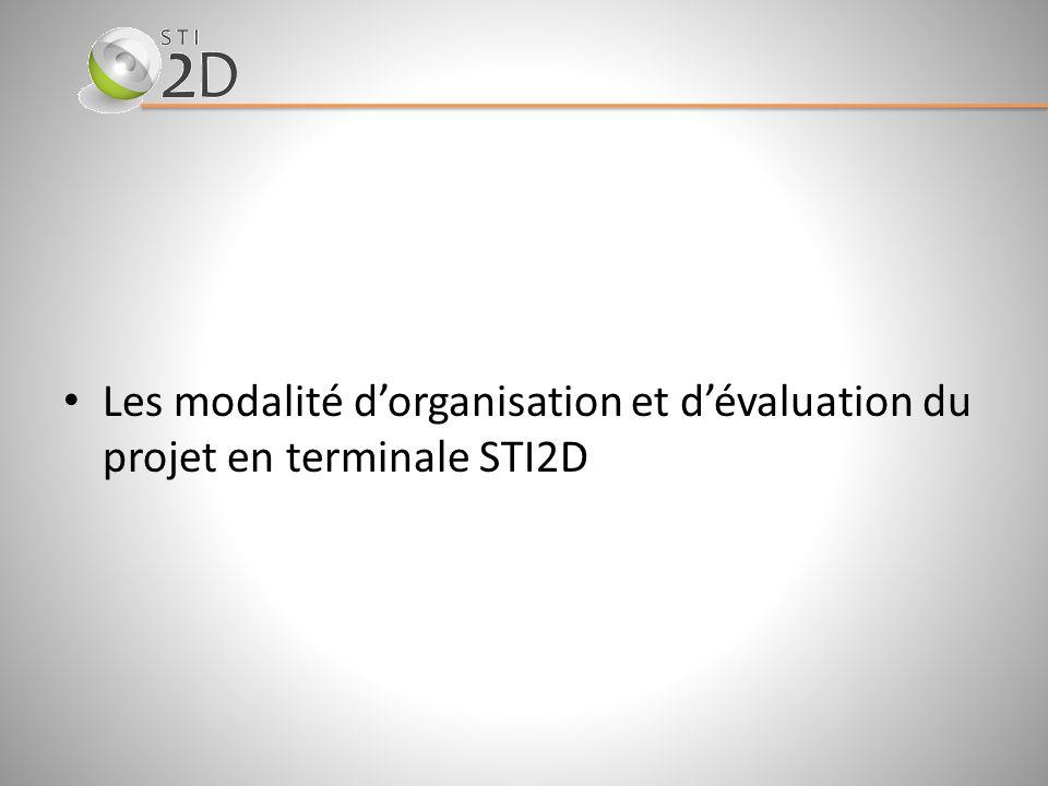 Les modalité d'organisation et d'évaluation du projet en terminale STI2D