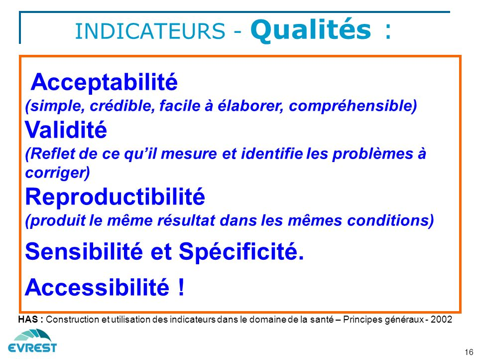 INDICATEURS - Qualités :