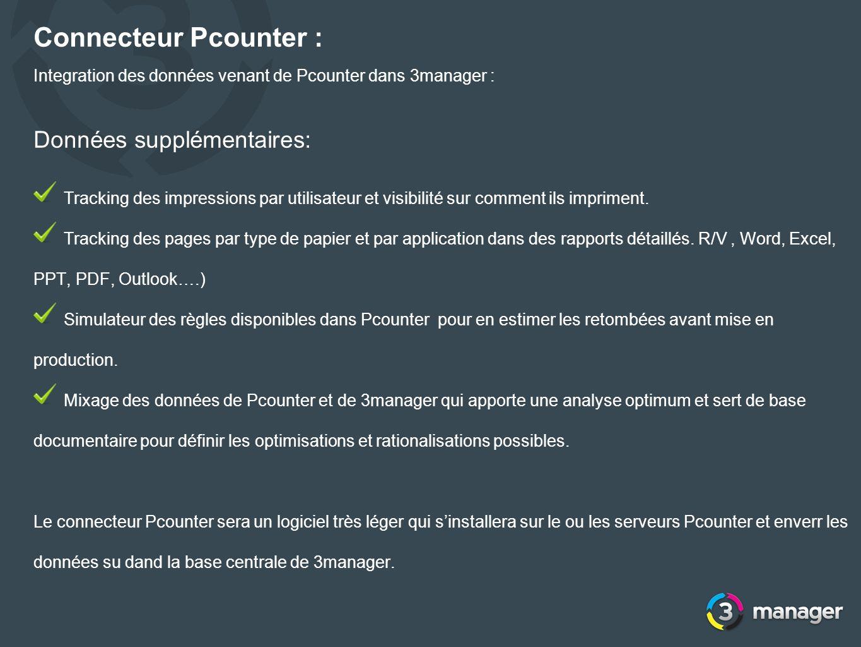 Connecteur Pcounter : Integration des données venant de Pcounter dans 3manager : Données supplémentaires: