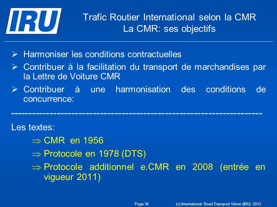 Trafic Routier International selon la CMR La CMR: ses objectifs