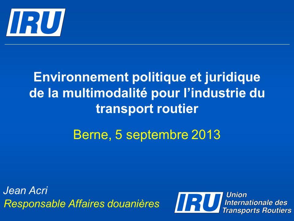Environnement politique et juridique de la multimodalité pour l'industrie du transport routier