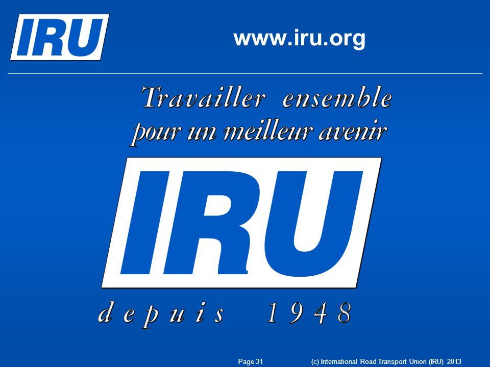 www.iru.org (c) International Road Transport Union (IRU) 2013