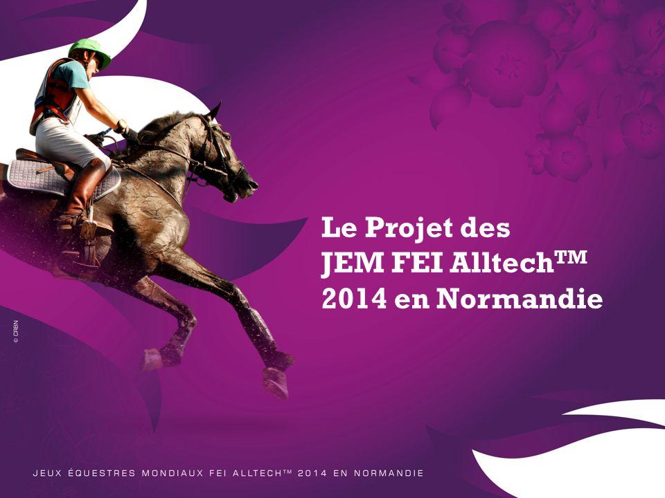 Le Projet des JEM FEI AlltechTM 2014 en Normandie