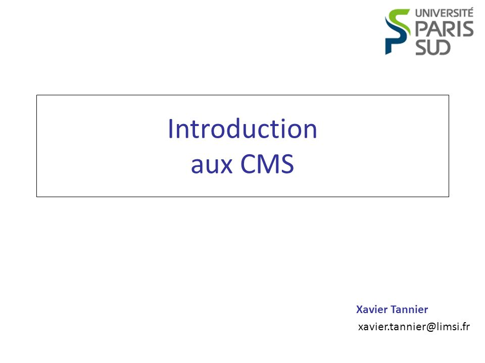 Introduction aux CMS