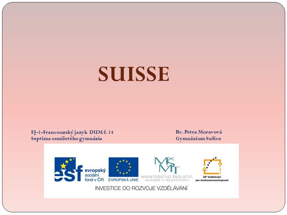 SUISSE FJ-1-Francouzský jazyk DUM č. 14 Septima osmiletého gymnázia