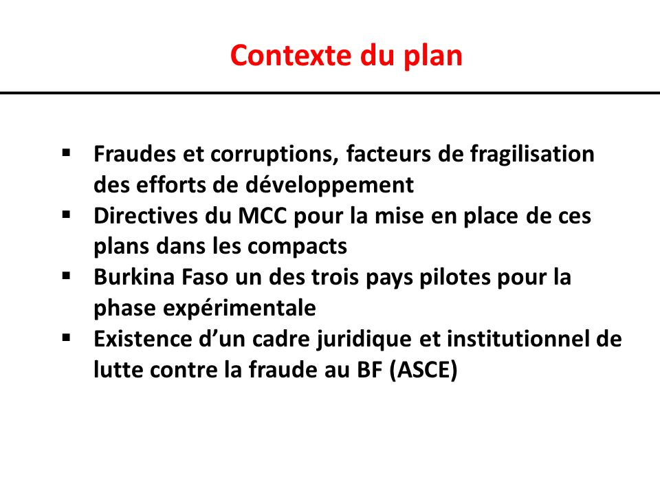 Contexte du plan Fraudes et corruptions, facteurs de fragilisation des efforts de développement.
