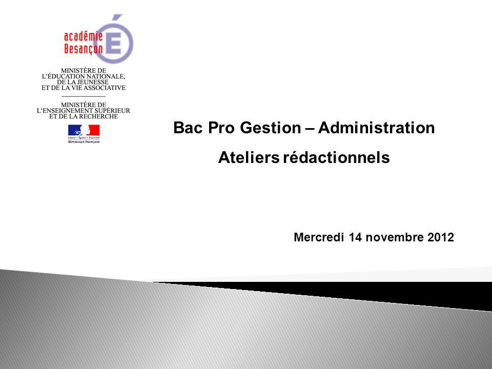 Bac Pro Gestion – Administration Ateliers rédactionnels