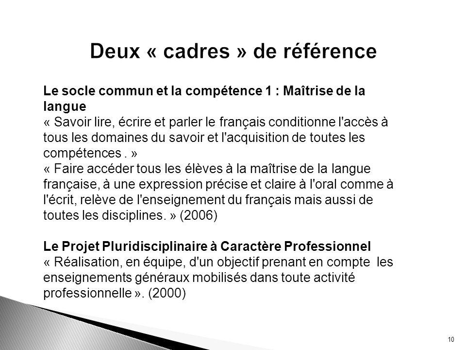 Deux « cadres » de référence
