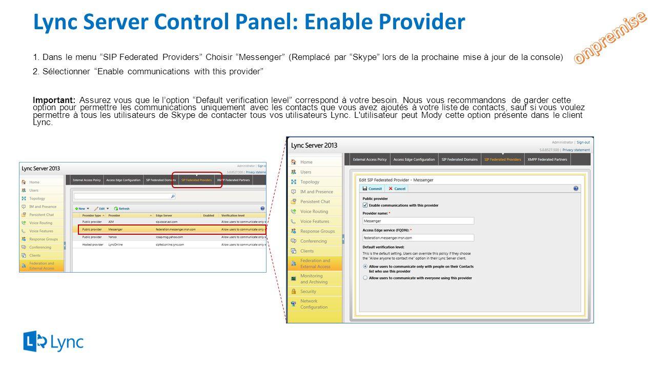 Lync Server Control Panel: Enable Provider