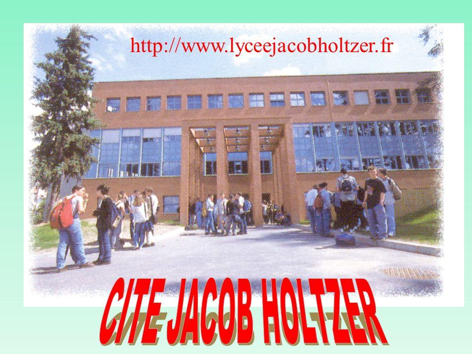 http://www.lyceejacobholtzer.fr CITE JACOB HOLTZER