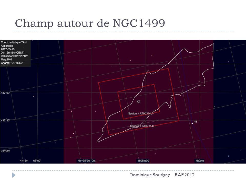 Champ autour de NGC1499 Dominique Boutigny RAP 2012