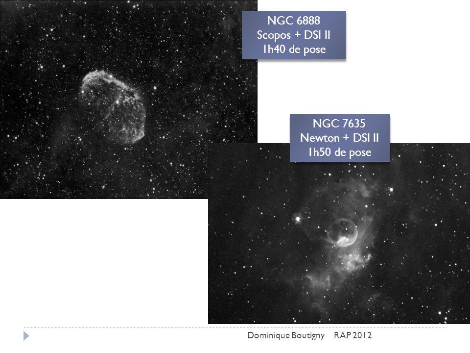 NGC 6888 Scopos + DSI II 1h40 de pose NGC 7635 Newton + DSI II