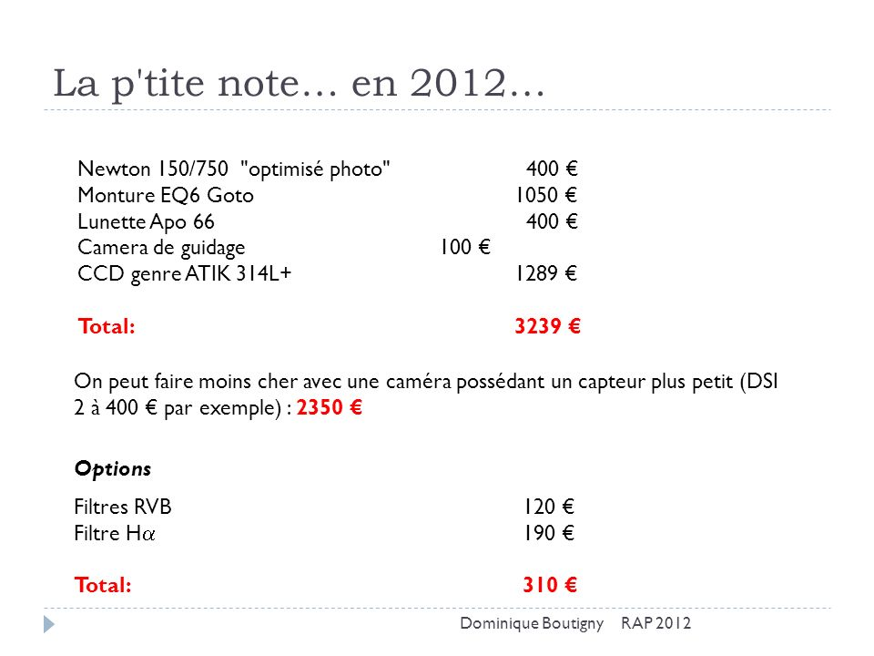 La p tite note… en 2012… Newton 150/750 optimisé photo 400 €