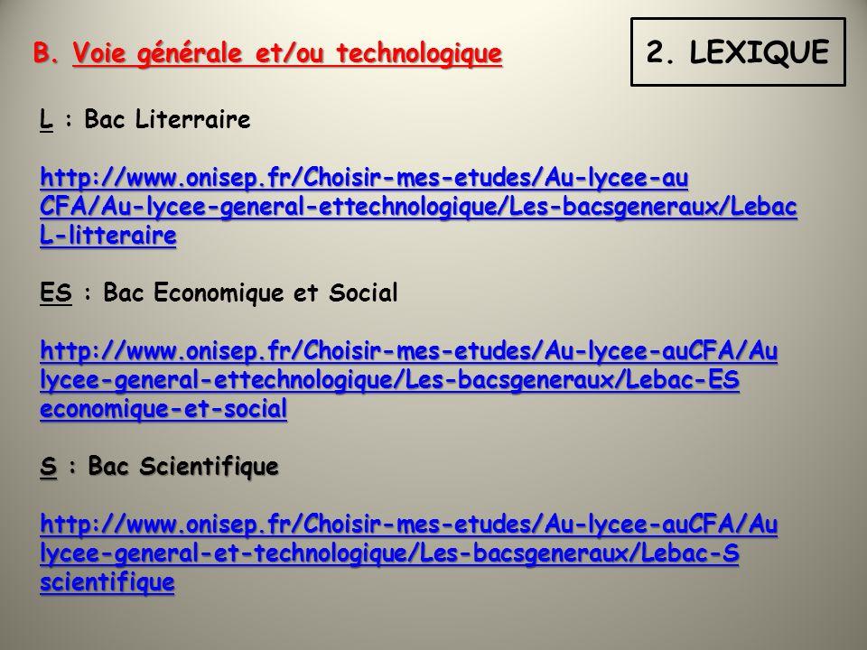 2. LEXIQUE B. Voie générale et/ou technologique