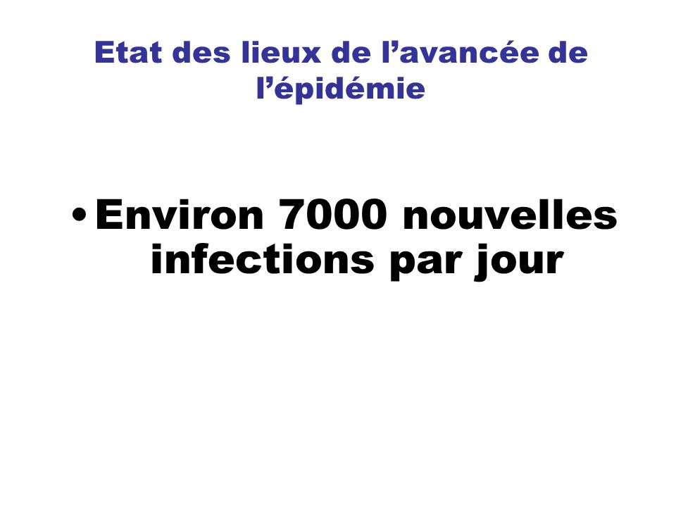 Etat des lieux de l'avancée de l'épidémie