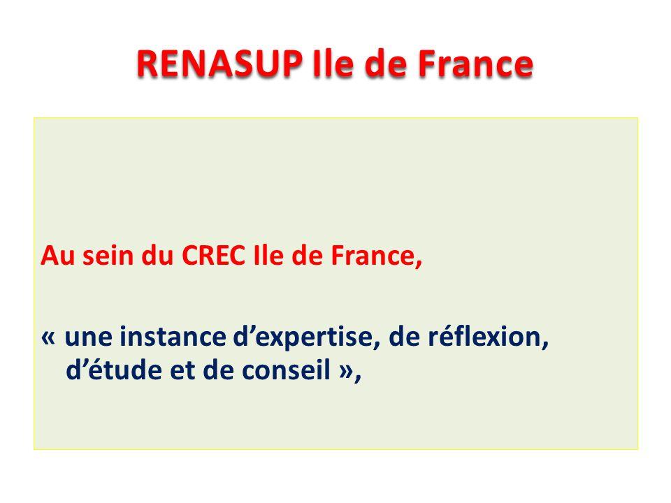 RENASUP Ile de France Au sein du CREC Ile de France, « une instance d'expertise, de réflexion, d'étude et de conseil »,