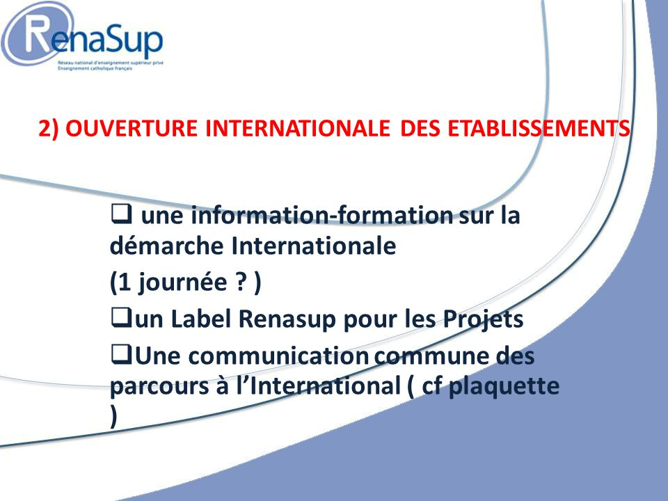 2) OUVERTURE INTERNATIONALE DES ETABLISSEMENTS