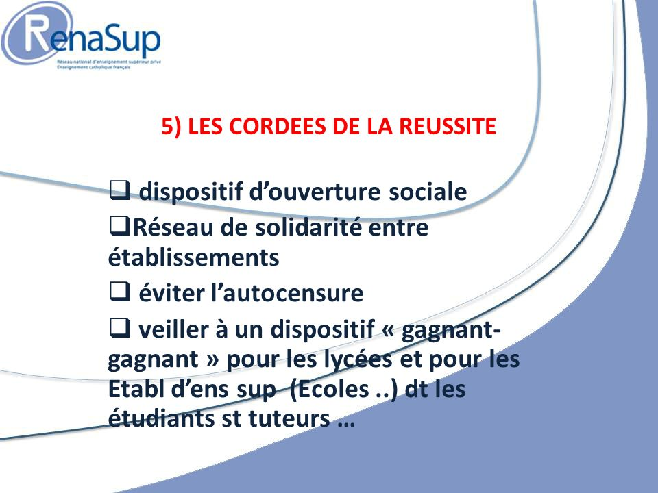 5) LES CORDEES DE LA REUSSITE