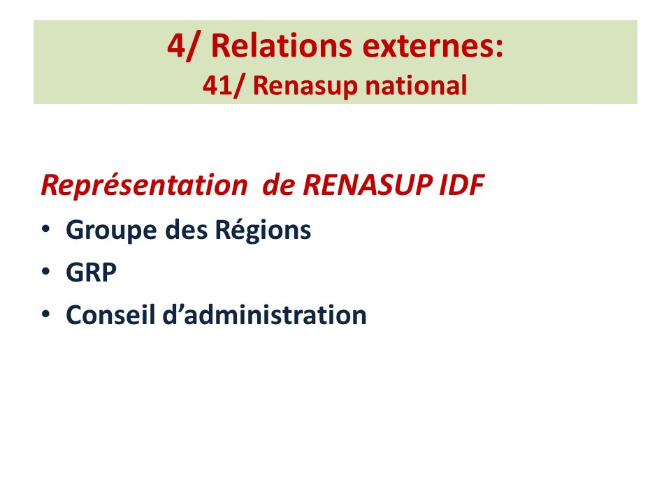 4/ Relations externes: 41/ Renasup national