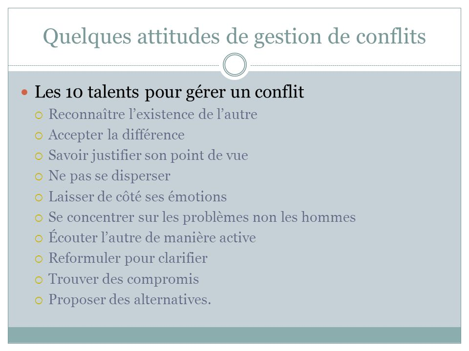 Quelques attitudes de gestion de conflits