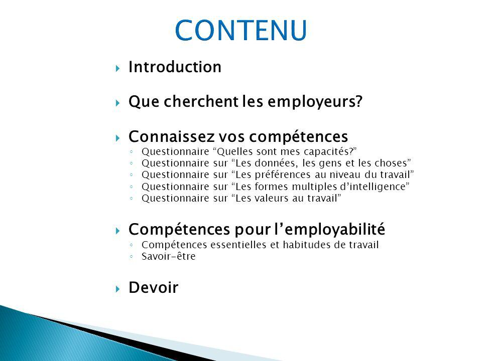 CONTENU Introduction Que cherchent les employeurs